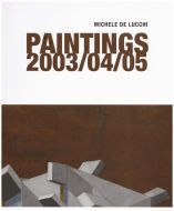 Michele De Lucchi. Paintings 2003/04/05